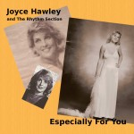 Joyce Hawley and the Rhythm Section Volume 1