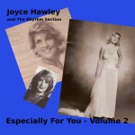 Joyce Hawley and the Rhythm Section Volume 2